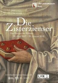 """Plakat zu der Ausstellung """"Die Zisterzienser. Das Europa der Klöster"""" im LVR-LandesMuseum Bonn"""