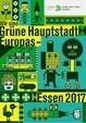 Wir sind Grüne Hauptstadt Europas – Essen 2017. Der Plakatwettbewerb