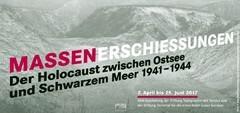 Massenerschießungen. Der Holocaust zwischen Ostsee und Schwarzem Meer